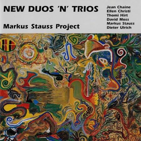 Markus Stauss-Musik-Basel-New Duos`n`Trios