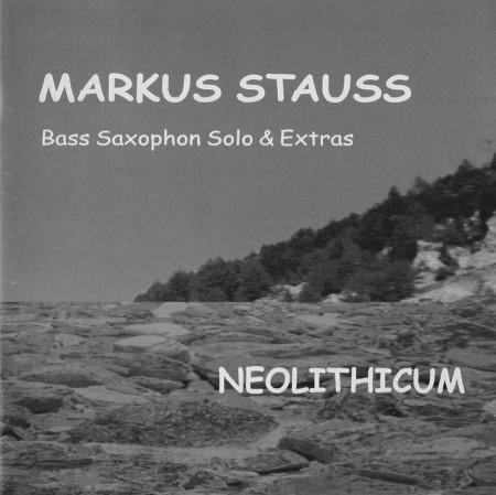 Markus Stauss-Bass, Saxophon Solos und Extras