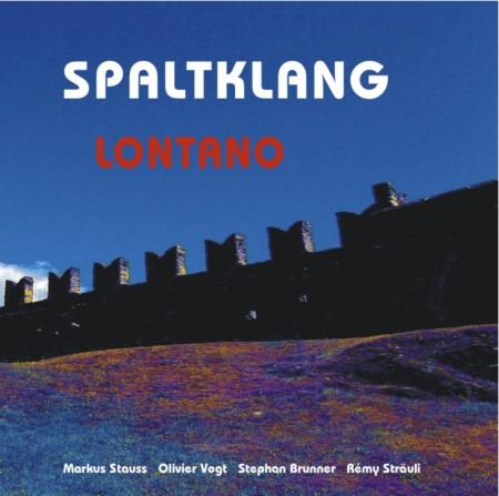 Markus Stauss-Spaltklang Lontano